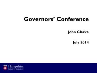 Governors� Conference John Clarke July  2014
