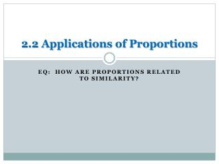 2.2 Applications of Proportions