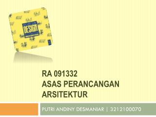 RA 091332 Asas Perancangan Arsitektur