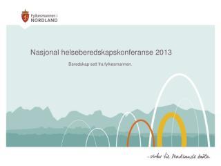 Nasjonal helseberedskapskonferanse 2013