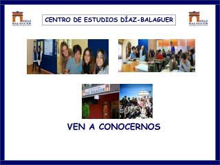 CENTRO DE ESTUDIOS DÍAZ-BALAGUER