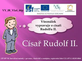 C�sa? Rudolf II.