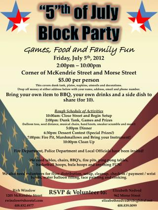 """5"" th  of July  Block Party"