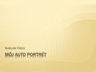 Môj auto portrét