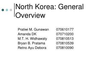 North Korea: General Overview