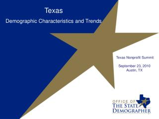 Texas Demographic Characteristics and Trends
