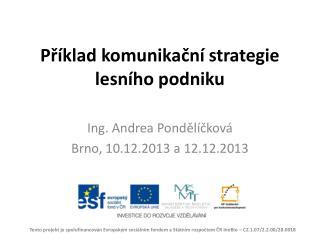 Příklad komunikační strategie lesního podniku