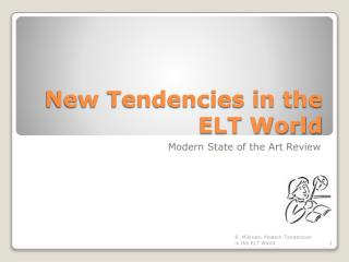 New Tendencies in the ELT World
