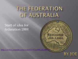 THE FEDERATION OF AUSTRALIA