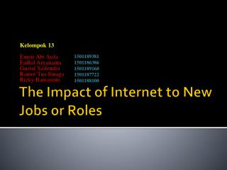The Impact of Internet to New Jobs or Roles