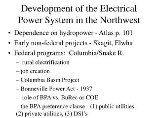 Development of the Electrical Power System in the Northwest