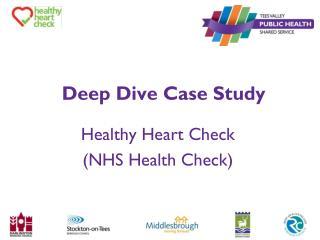 Deep Dive Case Study
