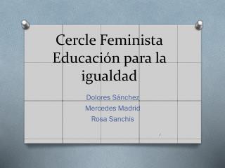 Cercle  Feminista Educación para la igualdad