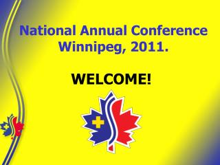 National Annual Conference Winnipeg, 2011.