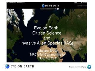 Eye on Earth, Citizen Science  and Invasive Alien Species (IAS)