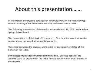 About this presentation…….