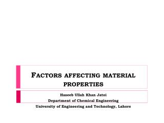 Factors affecting material properties