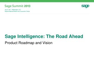 Sage  Intelligence: The Road Ahead