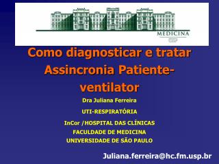 Como  diagnosticar  e  tratar Assincronia Patiente -ventilator
