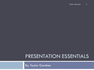 Presentation Essentials