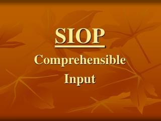 SIOP Comprehensible Input