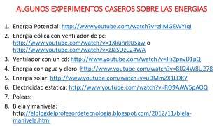 ALGUNOS EXPERIMENTOS  CASEROS SOBRE  LAS ENERGIAS
