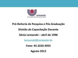 Pró-Reitoria de Pesquisa e Pós-Graduação Divisão de Capacitação Docente