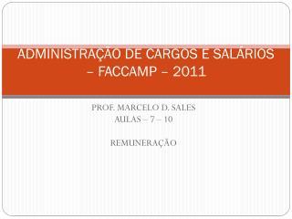 ADMINISTRAÇÃO DE CARGOS E SALÁRIOS – FACCAMP  – 2011