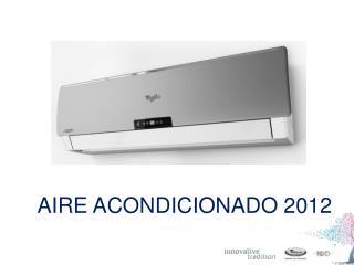 AIRE ACONDICIONADO 2012