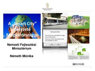 """A """"Smart City"""" helyzete Magyarországon"""