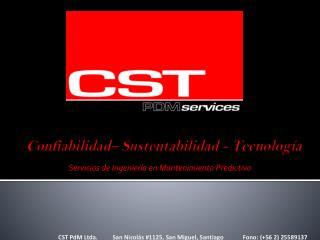 Confiabilidad– Sustentabilidad - Tecnología