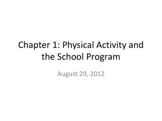 Chapter 1: Physical Activity and the School Program