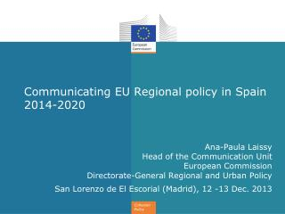Communicating EU Regional policy in Spain 2014-2020