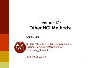 Lecture  12: Other HCI  Methods