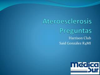 Ateroesclerosis Preguntas