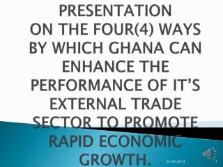 Introduction Definition of External Trade The Factors Leading To External Trade