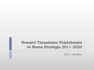Nemzeti Társadalmi Felzárkózási és Roma Stratégia 2011-2020