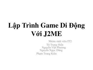Lập Trình Game Di Động Với  J2ME