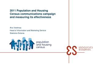 2011 Population and Housing Census communications campaign and measuring its effectiveness