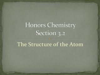 Honors Chemistry Section 3.2