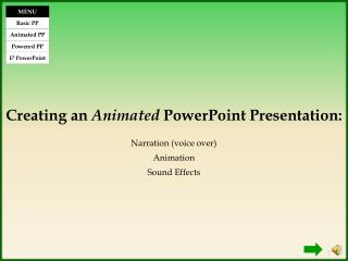 Creating an  Animated  PowerPoint Presentation: