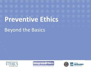 Preventive Ethics