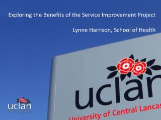 Exploring the Benefits of the Service Improvement Project