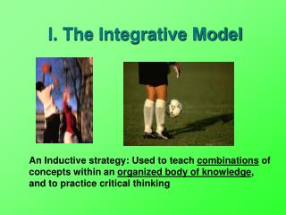I. The Integrative Model