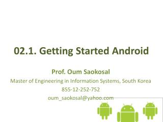 02.1.  Getting Started Android