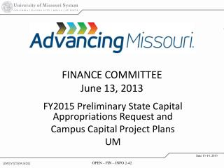 FY2015 Preliminary State Capital Appropriations Request and  Campus Capital Project Plans UM