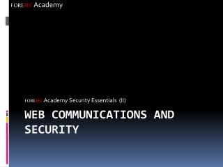 Web Communications and Security