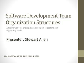 Software Development Team Organization Structures