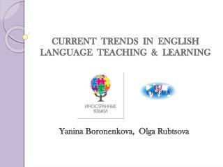CURRENT  TRENDS  IN  ENGLISH LANGUAGE  TEACHING  &  LEARNING