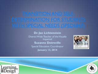 Transition and Self-determination for Students with Special Needs (SPED6847)